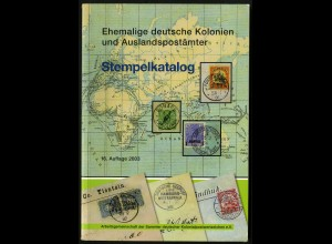 Arge Kolonien, Stempelkatalog, 2003, neuwertig, Neupreis 28,-